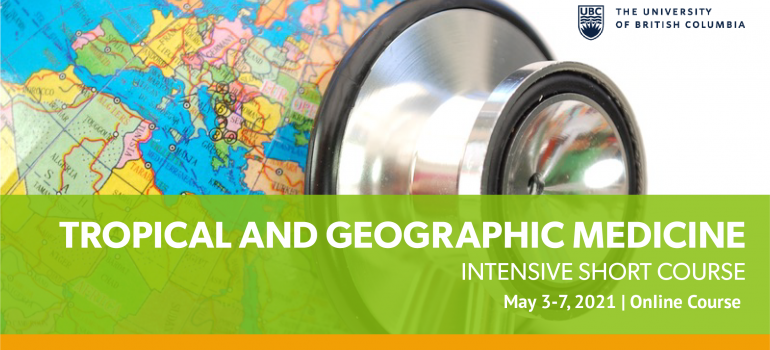 Tropical & Geographic Medicine May 3-7, 2021